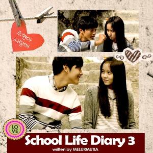 School Life Diary 3_melurmutia