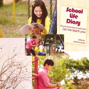 School Life Diary_melurmutia
