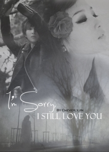 i'm sorry, i still love you