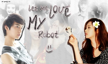 let me love my robot
