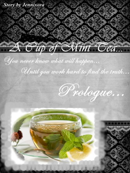 A Cup of Mint Tea Poster - Prolog